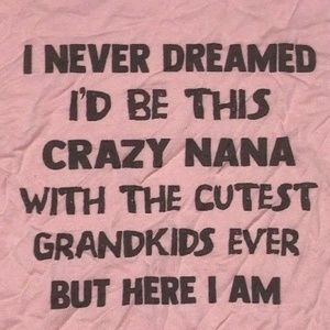 Tops - Crazy Nana With The Cutest Grandkids XL T-Shirt